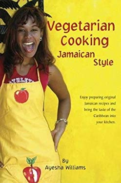 Vegetarian Cooking Jamaican Style