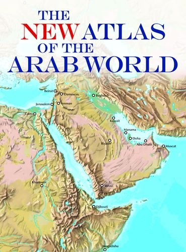 The New Atlas of the Arab World 9789774164194
