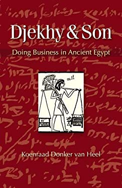 Djekhy & Son: Doing Business in Ancient Egypt 9789774164774