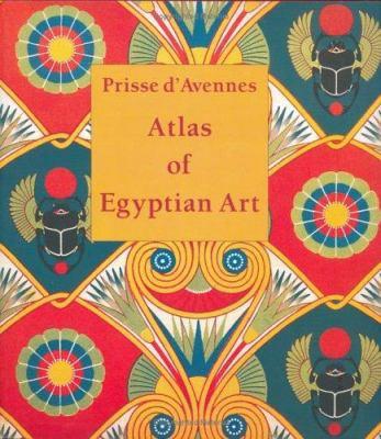 Atlas of Egyptian Art 9789774245848