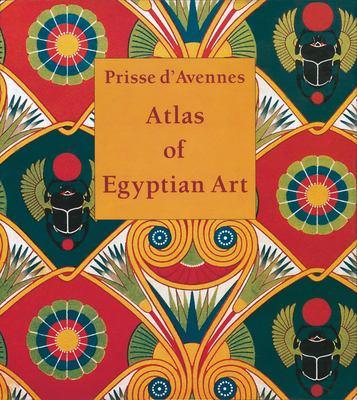 Atlas of Egyptian Art 9789774161209