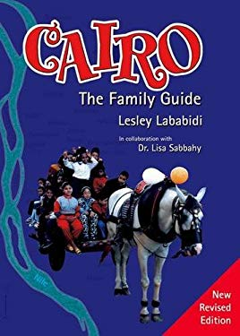 Cairo: The Family Guide 9789774249785