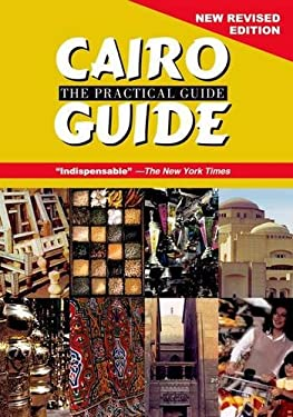 Cairo: The Practical Guide 9789774164064