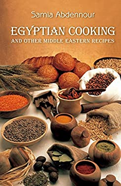 Egyptian Cooking: And Other Middle Eastern Recipes 9789774249266