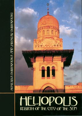 Heliopolis: Rebirth of the City of the Sun 9789774160080