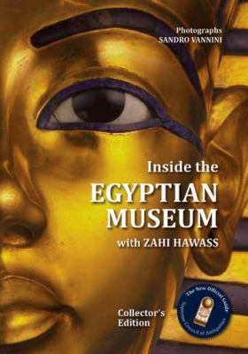 Inside the Egyptian Museum with Zahi Hawass 9789774163647