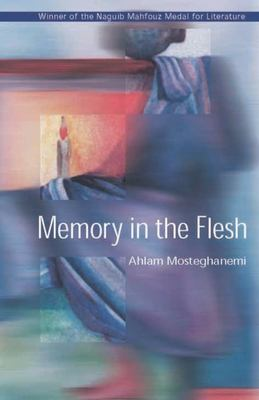 Memory in the Flesh 9789774247347