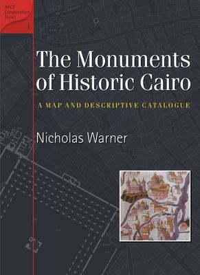 Monuments of Historic Cairo: A Map and Descriptive Catalogue 9789774248412