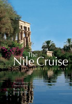 The Nile Cruise: An Illustrated Journey 9789774163029