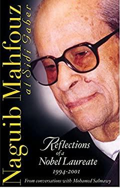 Reflections of a Nobel Laureate, 1994-2001 9789774246739