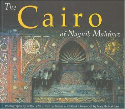 The Cairo of Naguib Mahfouz 9789774245268