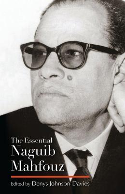 The Essential Naguib Mahfouz 9789774163876