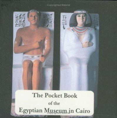The Pocket Book of the Egyptian Museum in Cairo 9789771720706