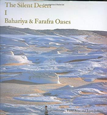 The Silent Desert I: Bahariya & Farafra Oases 9789771708872