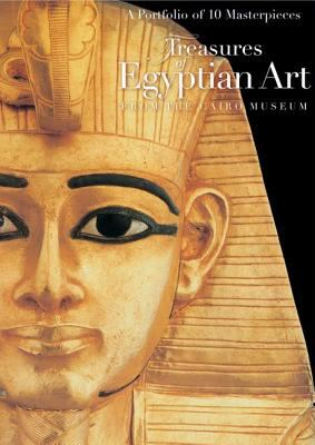 Treasures of Egyptian Art: A Portfolio of 10 Masterpieces from the Cairo Museum 9789774160851