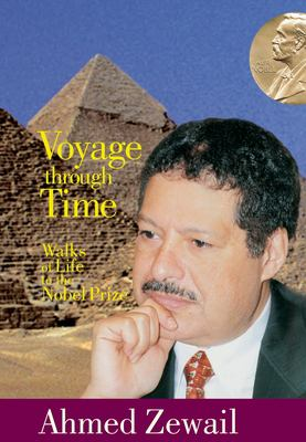 Voyage Through Time: Walks of Life to the Nobel Prize 9789774248436