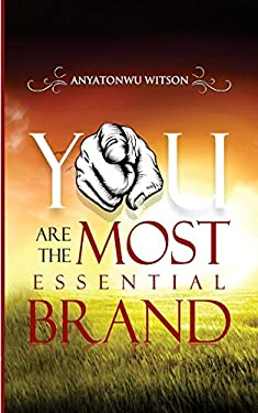 You Are the Most Essential Brand