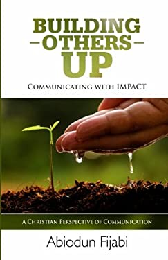 Building Others Up: Communicating with IMPACT