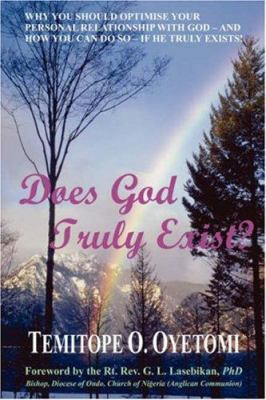 Does God Truly Exist? 9789780756826