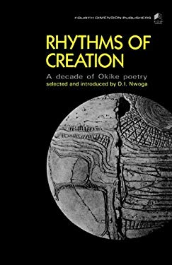 Rhythms of Creation. an Decade of Okike Poetry: Rhythms of Creation: An Decade of