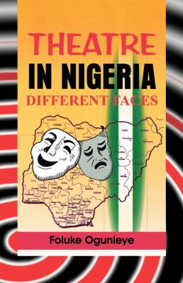 Theatre in Nigeria. Different Faces 9789783626676