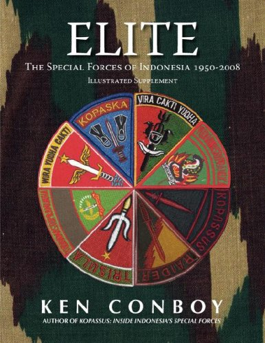 Elite: The Special Forces of Indonesia 1950-2008 (Full Color Illustrated Supplement) 9789793780597