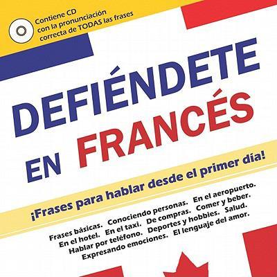 Defiendete en Frances [With CD (Audio)] 9789801238607