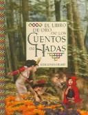 El Libro De Oro De Los Cuentos De Hadas (Coleccion Libros De Oro) (Spanish Edition)