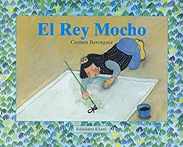El Rey Mocho = King Mocho 9789802570683