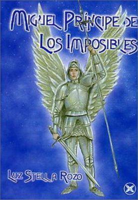 Miguel Principe de Los Imposibles 9789803690465