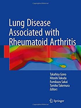 Lung Disease Associated with Rheumatoid Arthritis