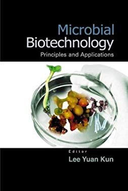 Microbial Biotechnology: Principles and Applications 9789812383235