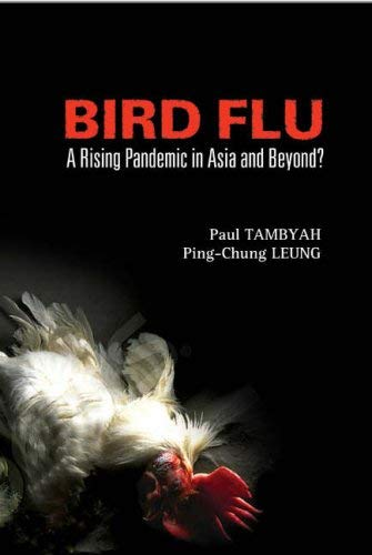 Bird Flu: A Rising Pandemic in Asia and Beyond? 9789812568076