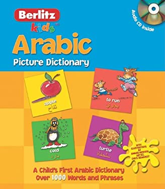 Arabic Picture Dictionary [With CD] 9789812685797