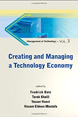 Creating and Managing a Technology Economy 9789814313384