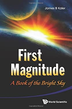 First Magnitude: A Book of the Bright Sky 9789814417426