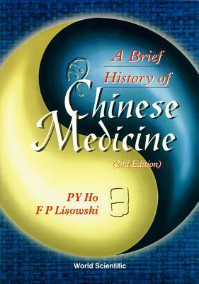 A Brief History of Chinese Medicine 9789810227173