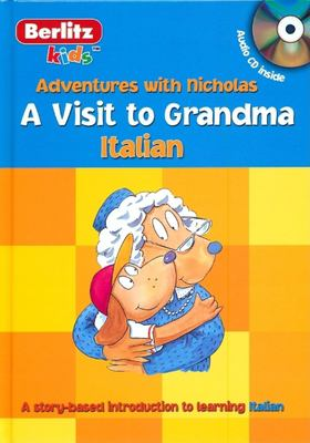 A Visit to Grandma: Italian [With CD] 9789812468260