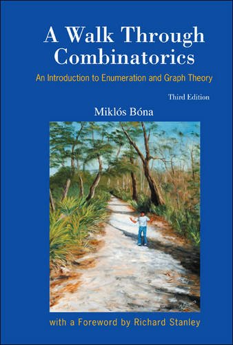 A Walk Through Combinatorics: An Introduction to Enumeration and Graph Theory 9789814335232