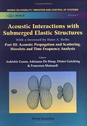 Acoustic Interactions with Submerged Elastic Structures 21150476