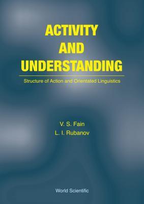 Activity and Understanding