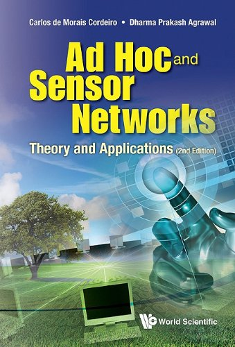 Ad Hoc and Sensor Networks: Theory and Applications