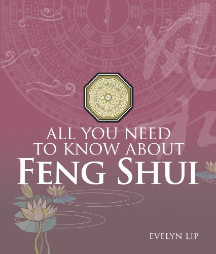 All You Need to Know about Feng Shui 9789812615930