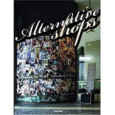 Alternatives Shops 9789812453730