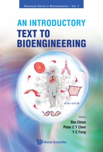 An Introductory Text to Bioengineering 9789812707949