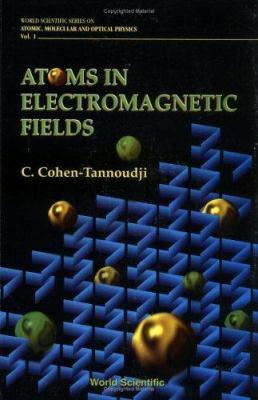Atoms in Electromagnetic Fields 9789810212438