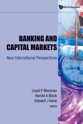 Banking and Capital Markets: New International Perspectives 9789814273602