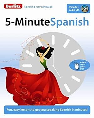 Berlitz 5-Minute Spanish [With CD (Audio)] 9789812684561
