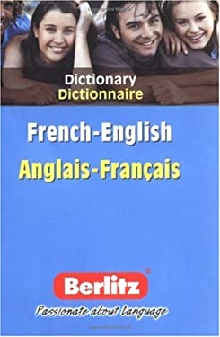 Berlitz Anglais-Francais Dictionnaire/Berlitz French-English Dictionary 9789812463722