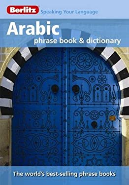 Berlitz Arabic Phrase Book & Dictionary 9789812680341